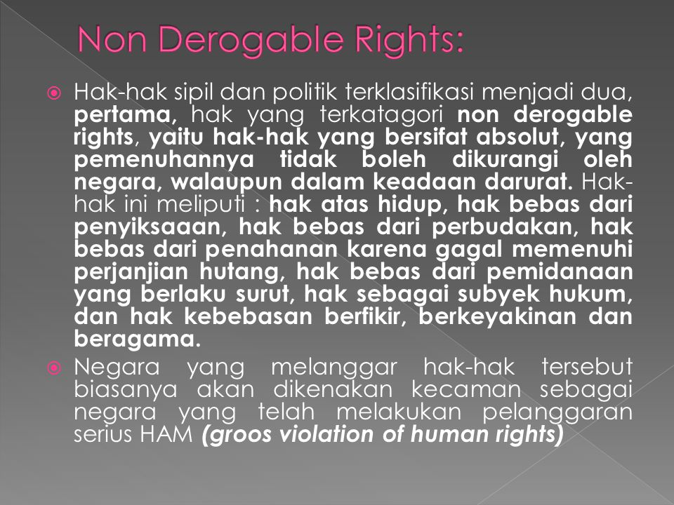 Non Derogable Rights: