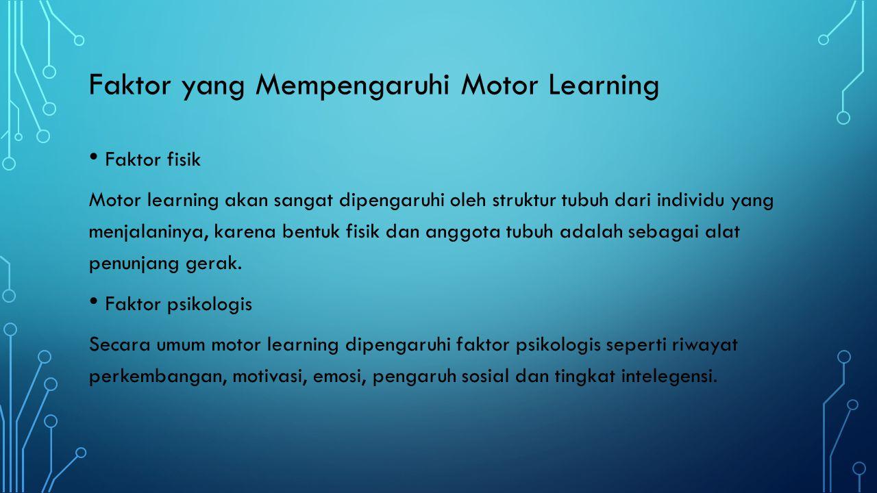 Faktor yang Mempengaruhi Motor Learning