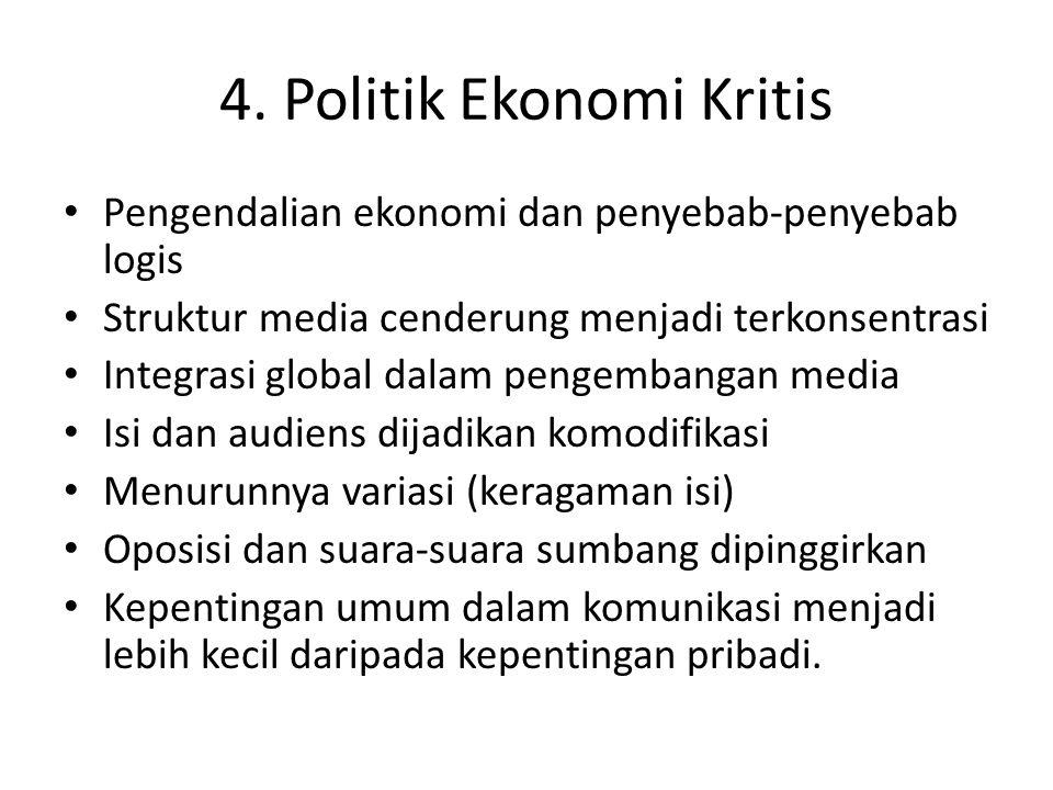 4. Politik Ekonomi Kritis