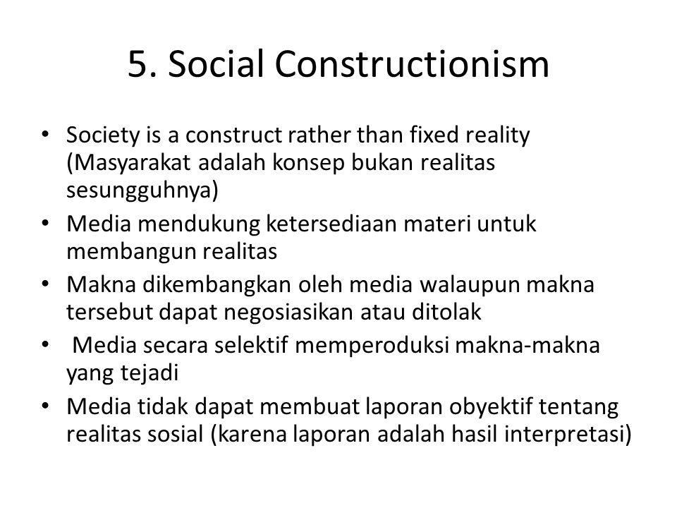 5. Social Constructionism