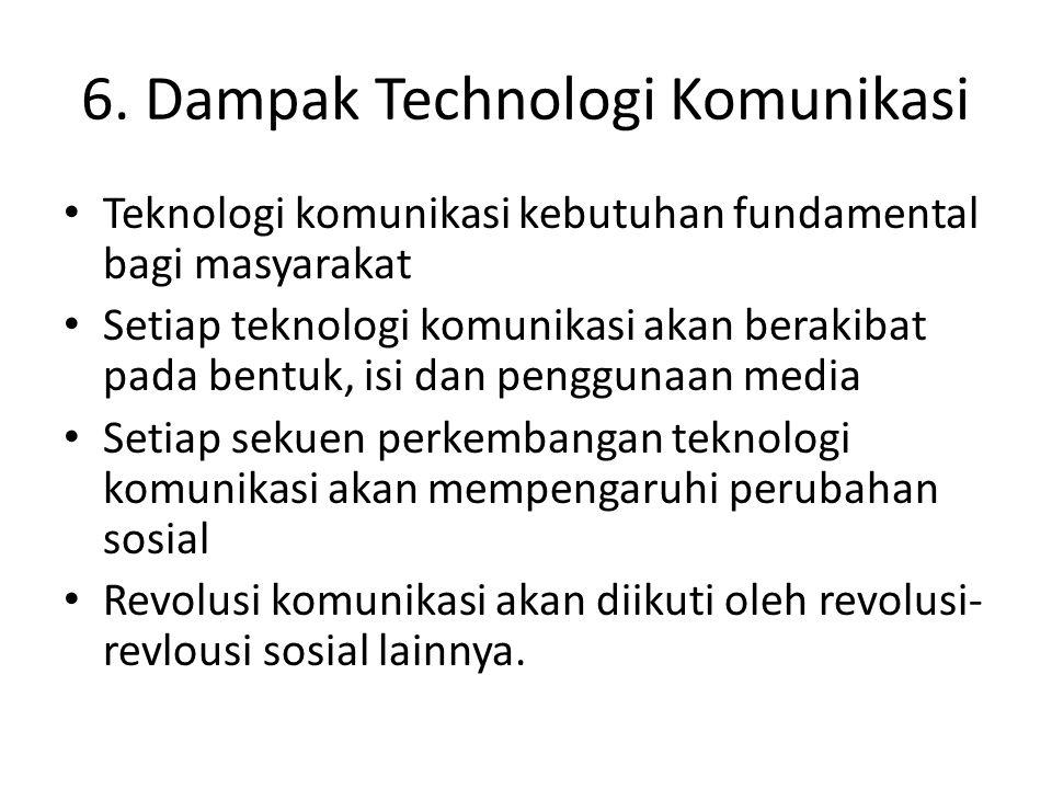 6. Dampak Technologi Komunikasi