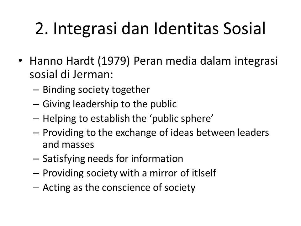 2. Integrasi dan Identitas Sosial