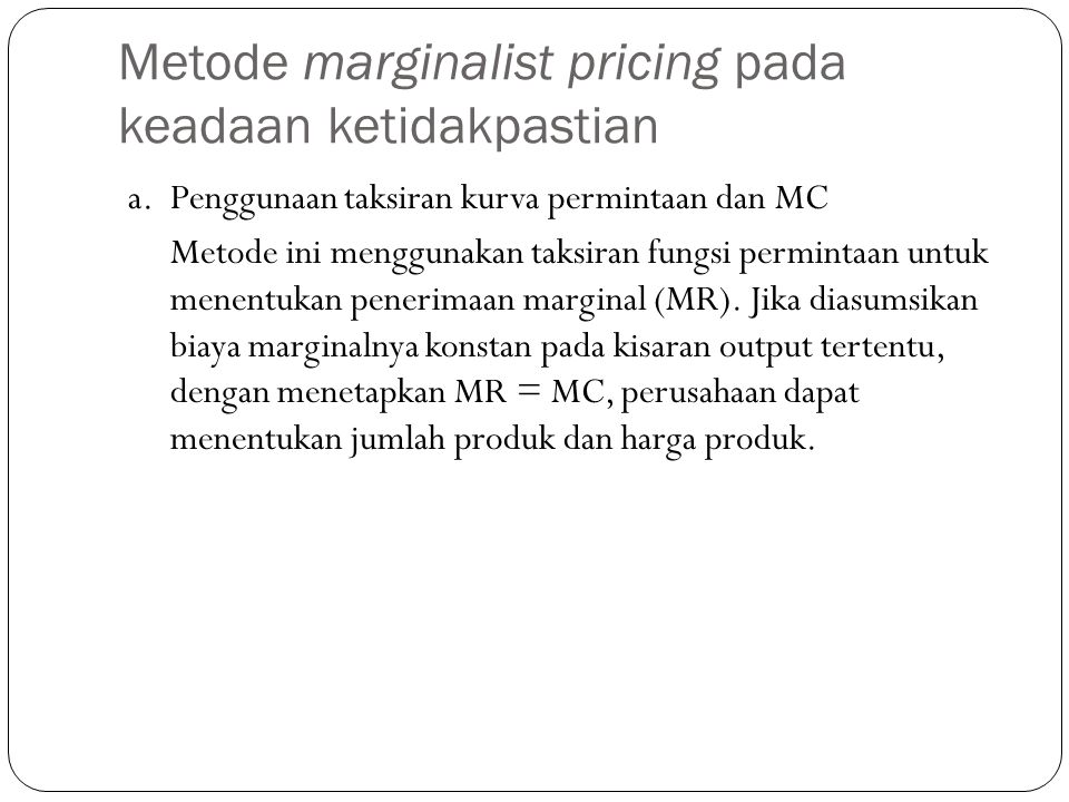 Metode marginalist pricing pada keadaan ketidakpastian