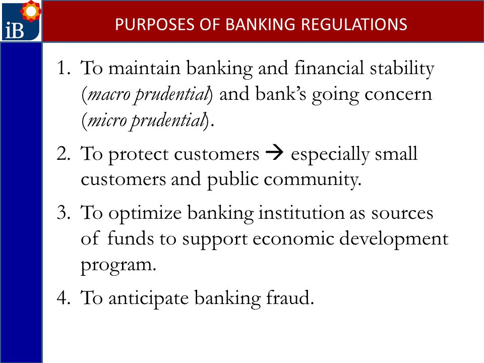 PURPOSES OF BANKING REGULATIONS
