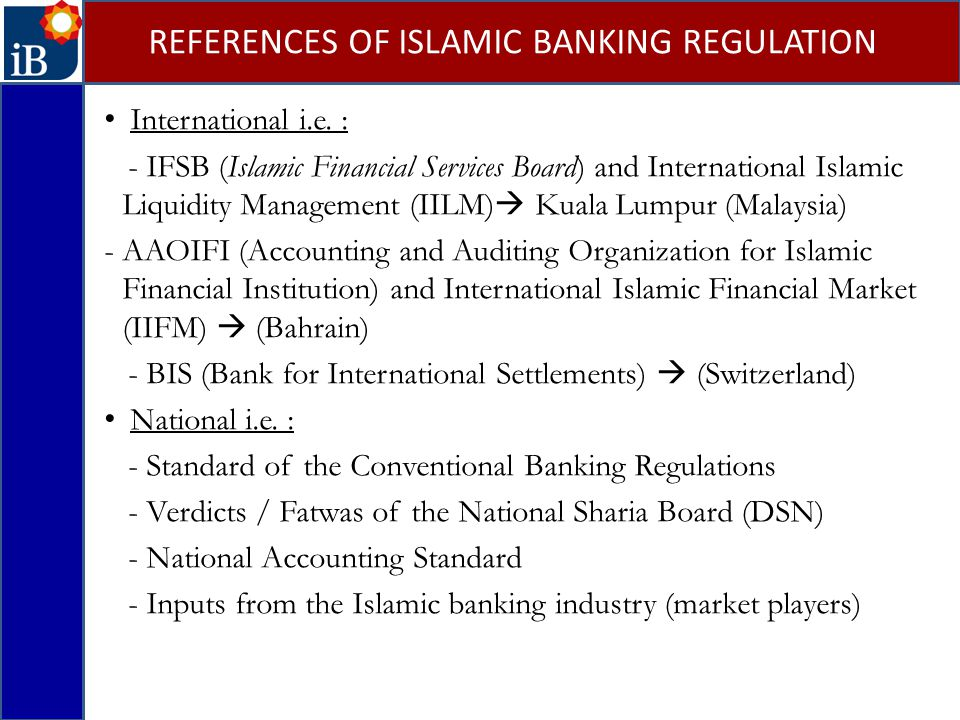 REFERENCES OF ISLAMIC BANKING REGULATION