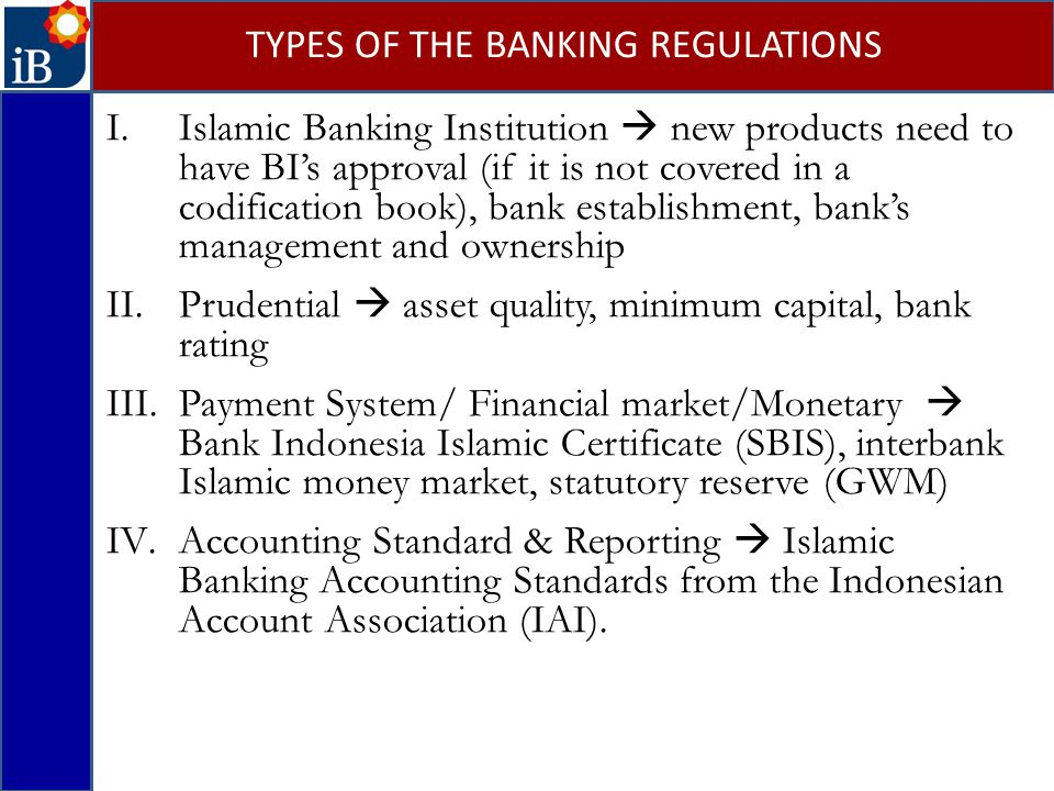 TYPES OF THE BANKING REGULATIONS