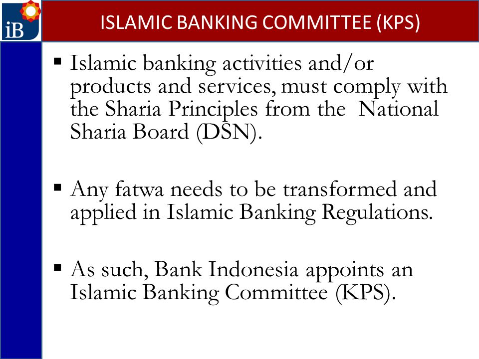 ISLAMIC BANKING COMMITTEE (KPS)