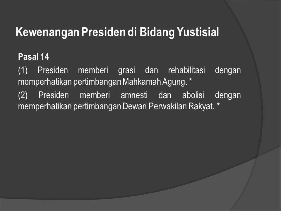 Kewenangan Presiden di Bidang Yustisial