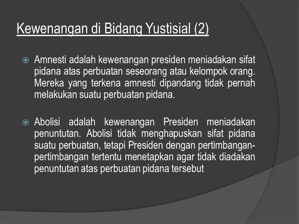 Kewenangan di Bidang Yustisial (2)