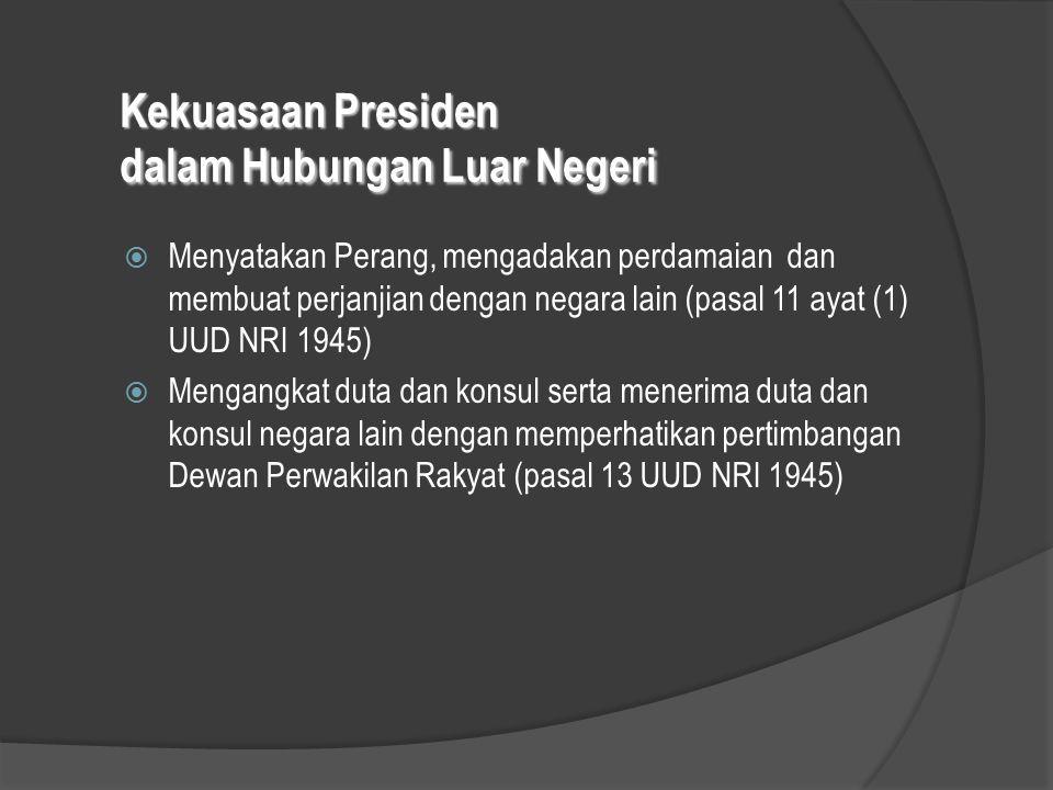 Kekuasaan Presiden dalam Hubungan Luar Negeri