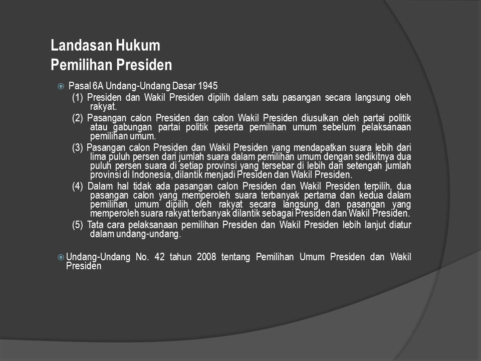 Landasan Hukum Pemilihan Presiden