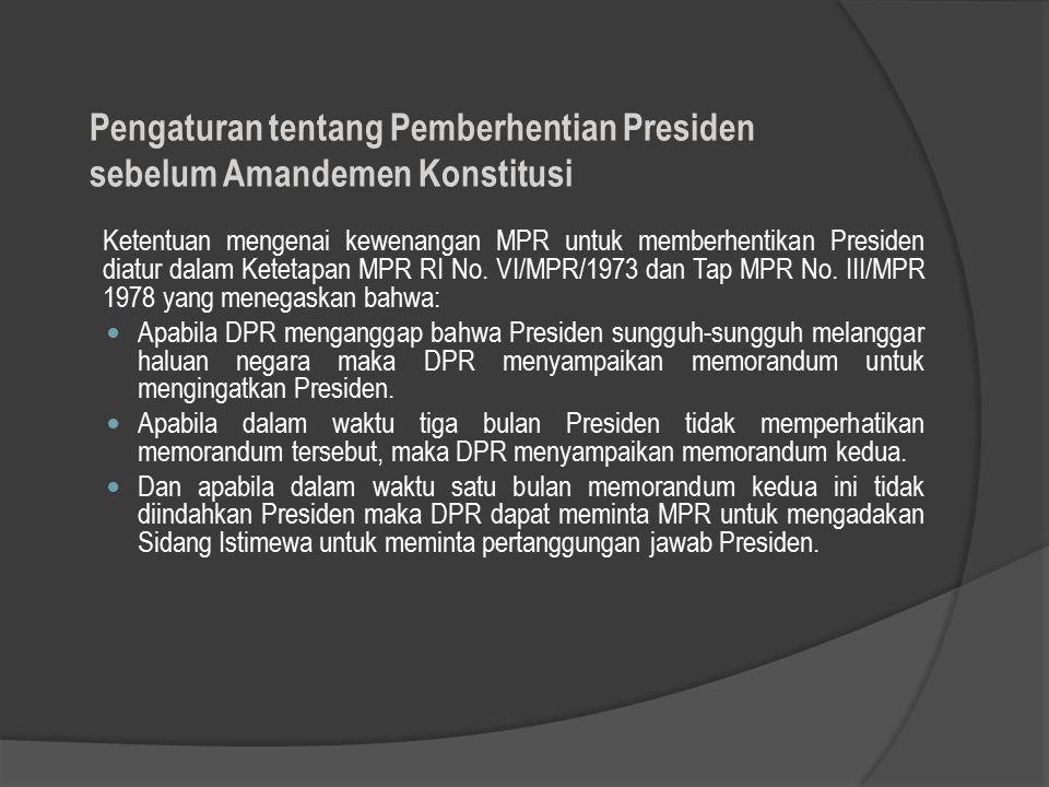 Pengaturan tentang Pemberhentian Presiden sebelum Amandemen Konstitusi