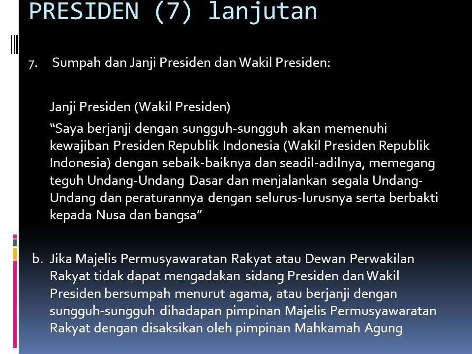 PRESIDEN (7) lanjutan Sumpah dan Janji Presiden dan Wakil Presiden:
