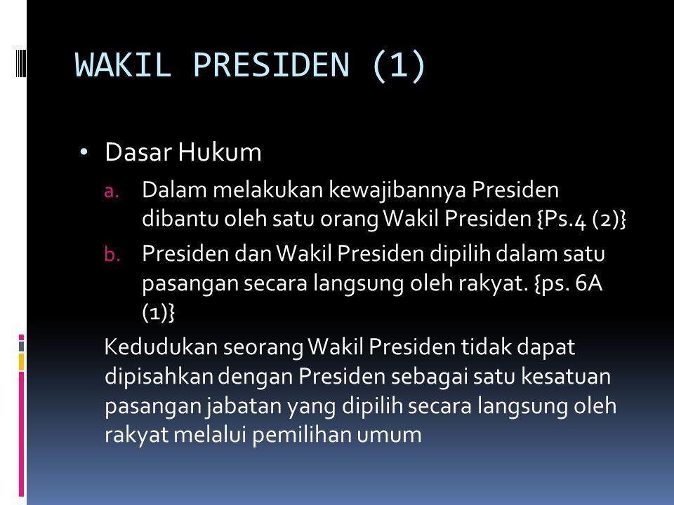 WAKIL PRESIDEN (1) Dasar Hukum