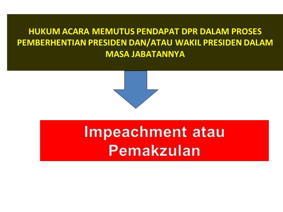 Impeachment atau Pemakzulan