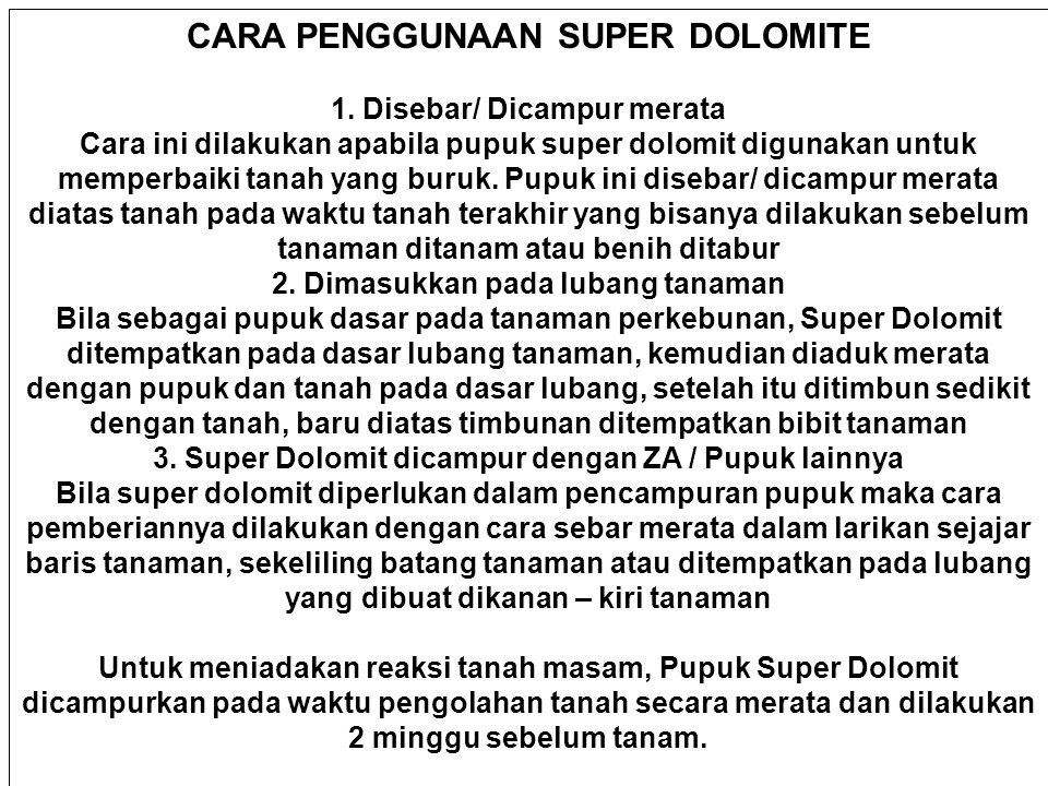 CARA PENGGUNAAN SUPER DOLOMITE