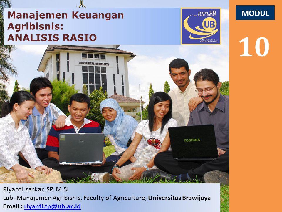 10 Manajemen Keuangan Agribisnis: ANALISIS RASIO MODUL