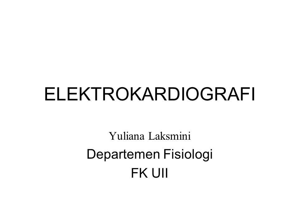 Yuliana Laksmini Departemen Fisiologi FK UII