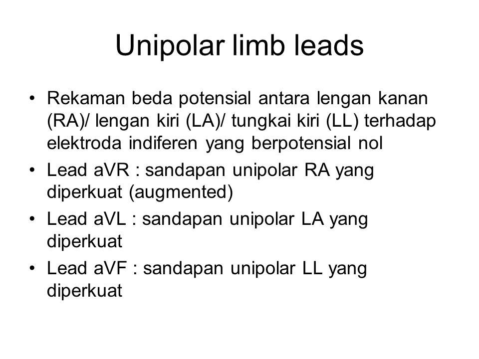 Unipolar limb leads