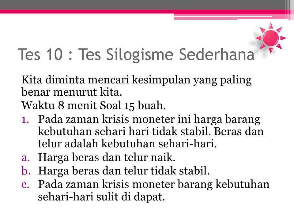Tes 10 : Tes Silogisme Sederhana