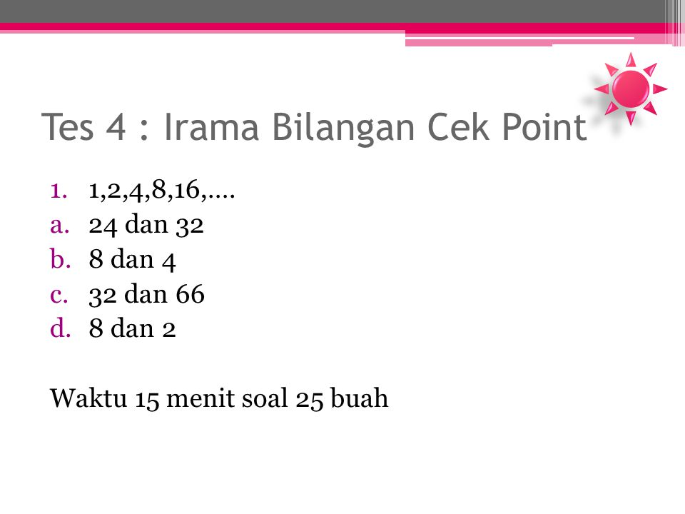 Tes 4 : Irama Bilangan Cek Point
