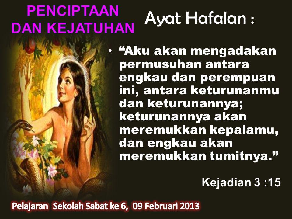 Pelajaran Sekolah Sabat ke 6, 09 Februari 2013