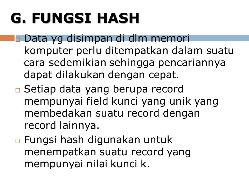 G. FUNGSI HASH