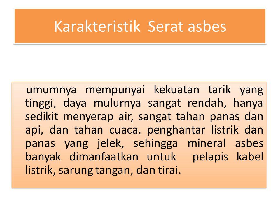 Karakteristik Serat asbes