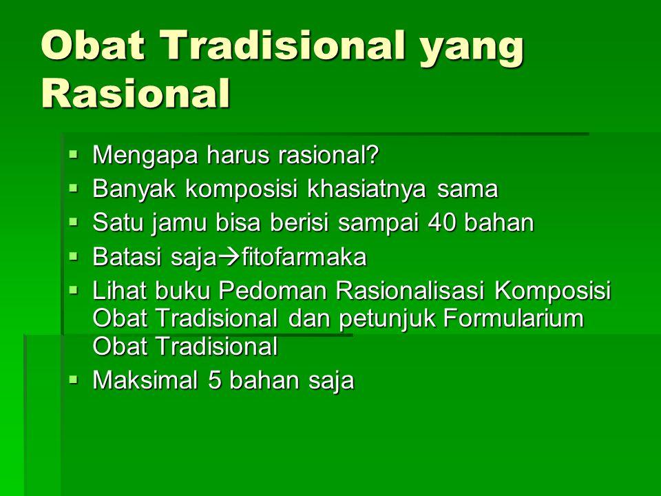 Obat Tradisional yang Rasional