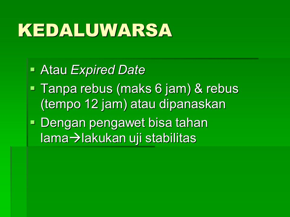 KEDALUWARSA Atau Expired Date