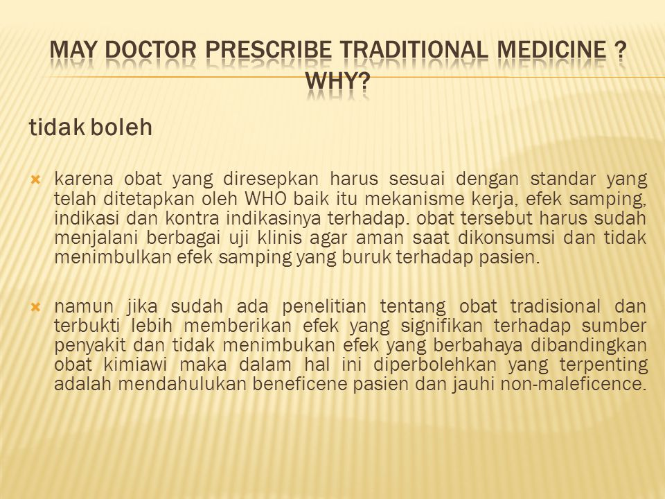 May Doctor prescribe traditional medicine Why