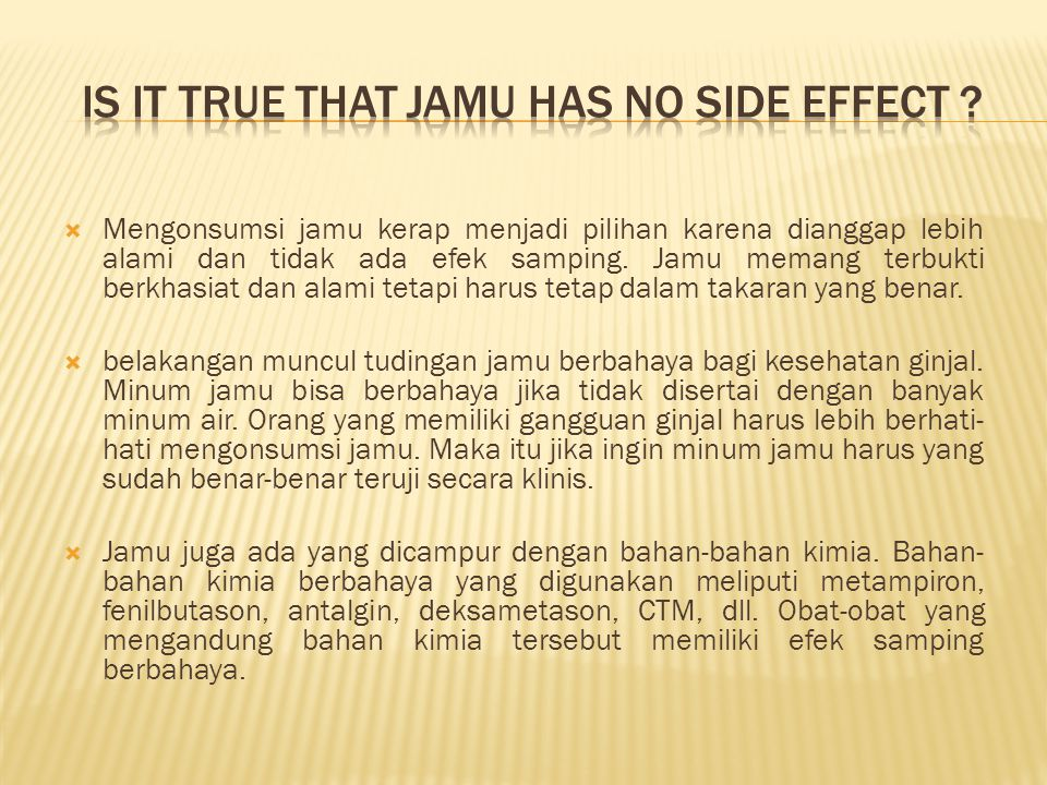 Is it true that jamu has no side effect