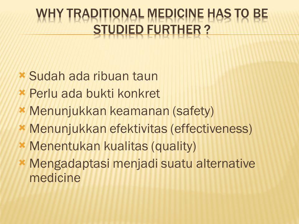 why traditional medicine has to be studied further