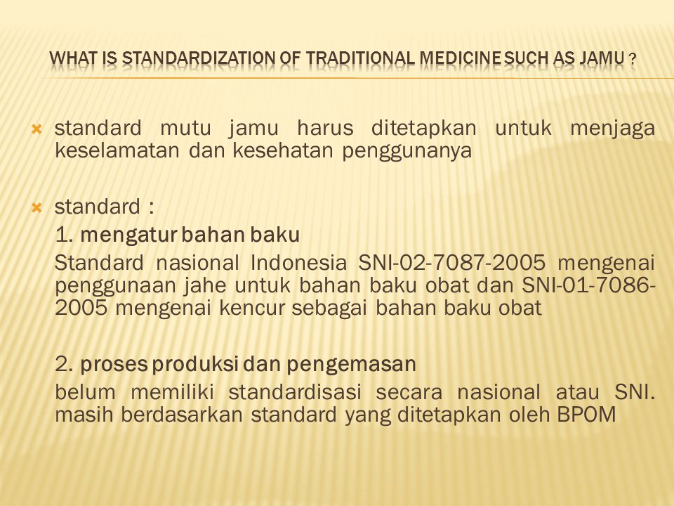 What is Standardization of traditional medicine such as jamu