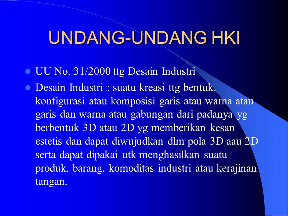UNDANG-UNDANG HKI UU No. 31/2000 ttg Desain Industri
