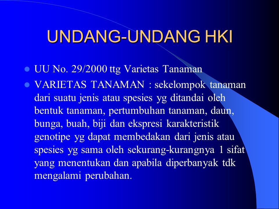 UNDANG-UNDANG HKI UU No. 29/2000 ttg Varietas Tanaman