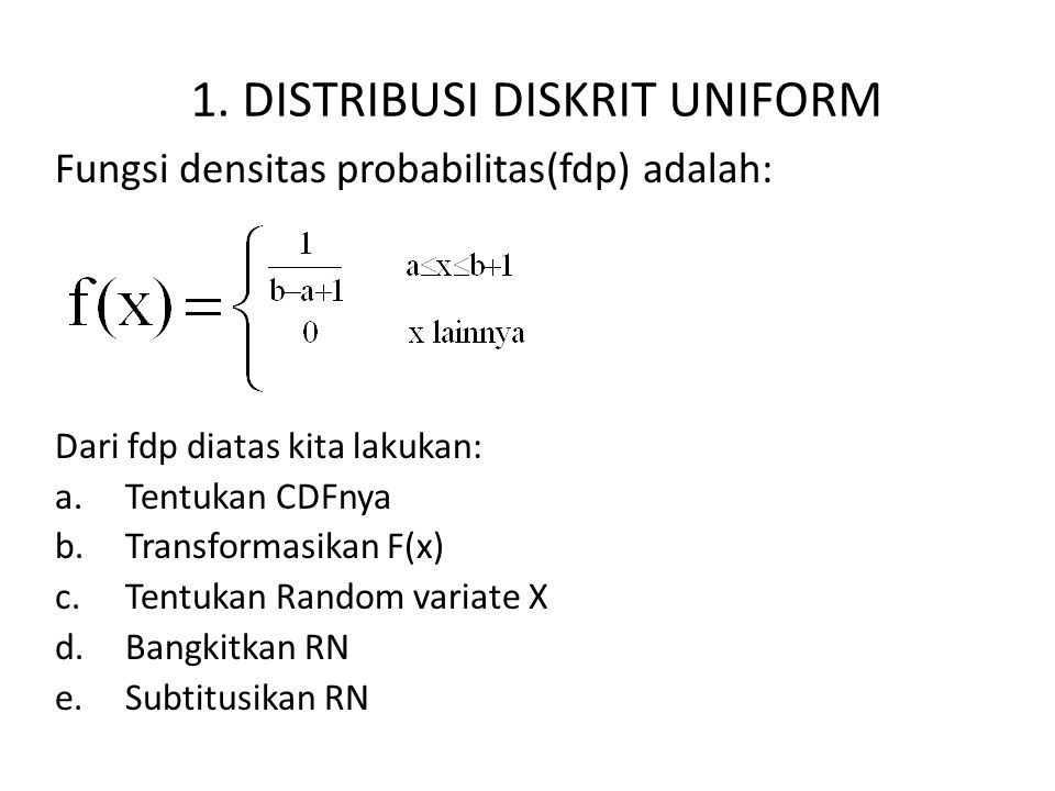 1. DISTRIBUSI DISKRIT UNIFORM