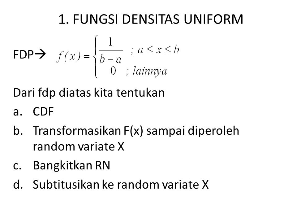 1. FUNGSI DENSITAS UNIFORM