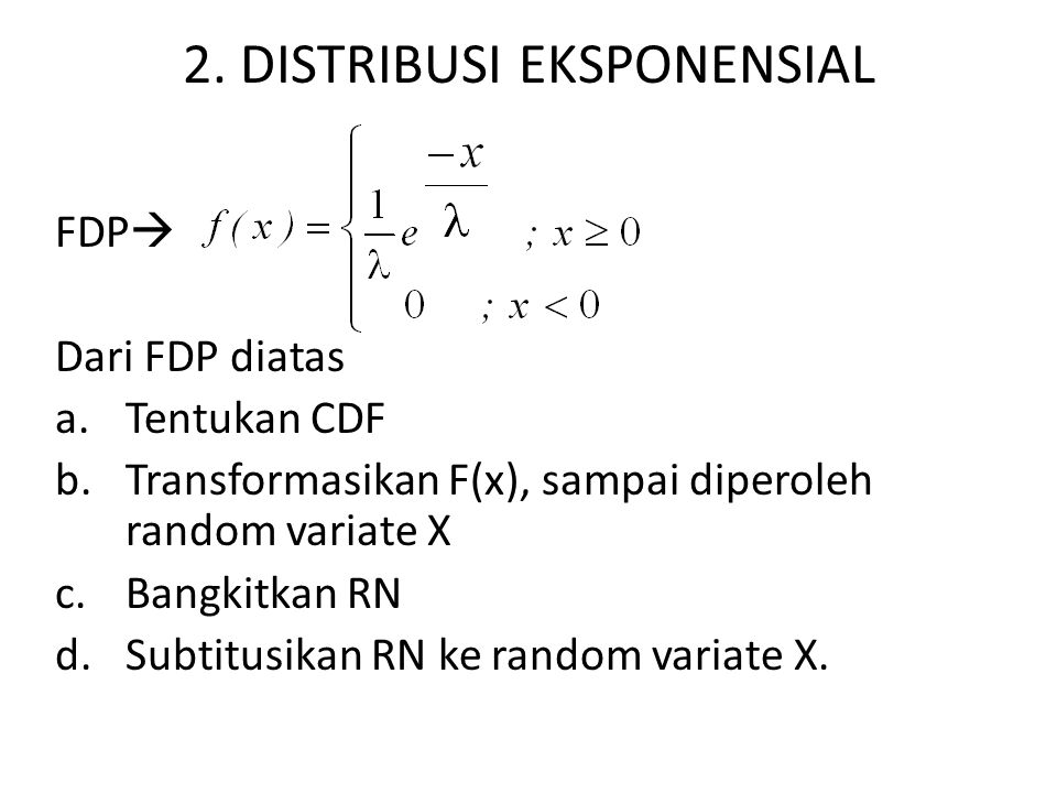 2. DISTRIBUSI EKSPONENSIAL