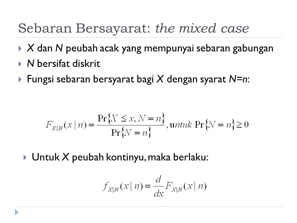 Sebaran Bersayarat: the mixed case