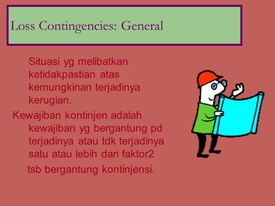 Loss Contingencies: Accrual