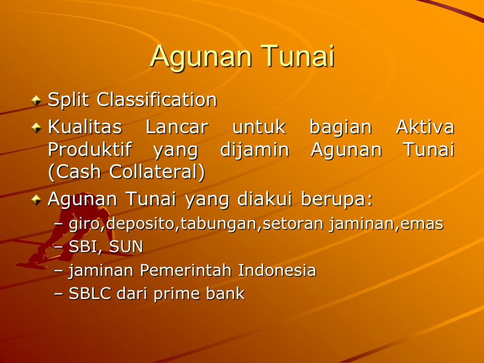 Agunan Tunai Split Classification