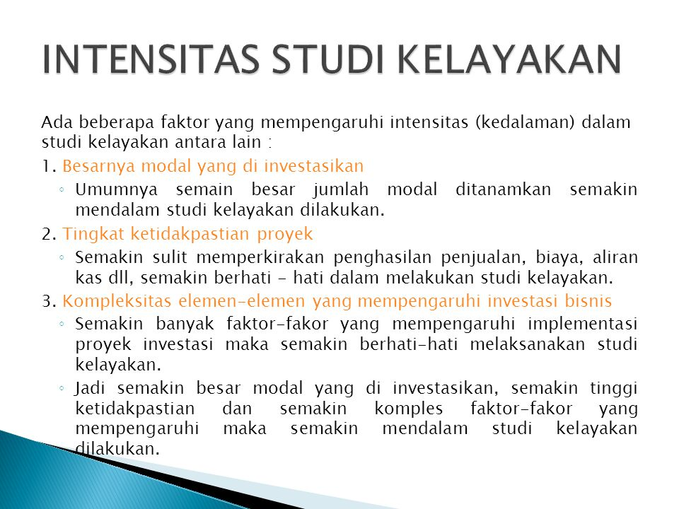 INTENSITAS STUDI KELAYAKAN