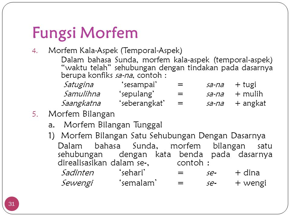 Fungsi Morfem Morfem Bilangan a. Morfem Bilangan Tunggal