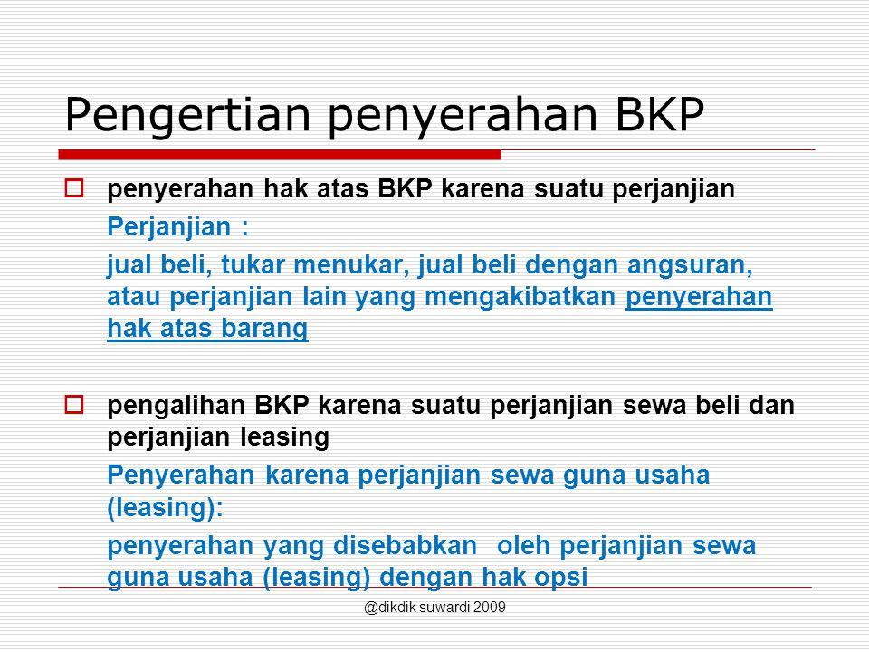 Pengertian penyerahan BKP