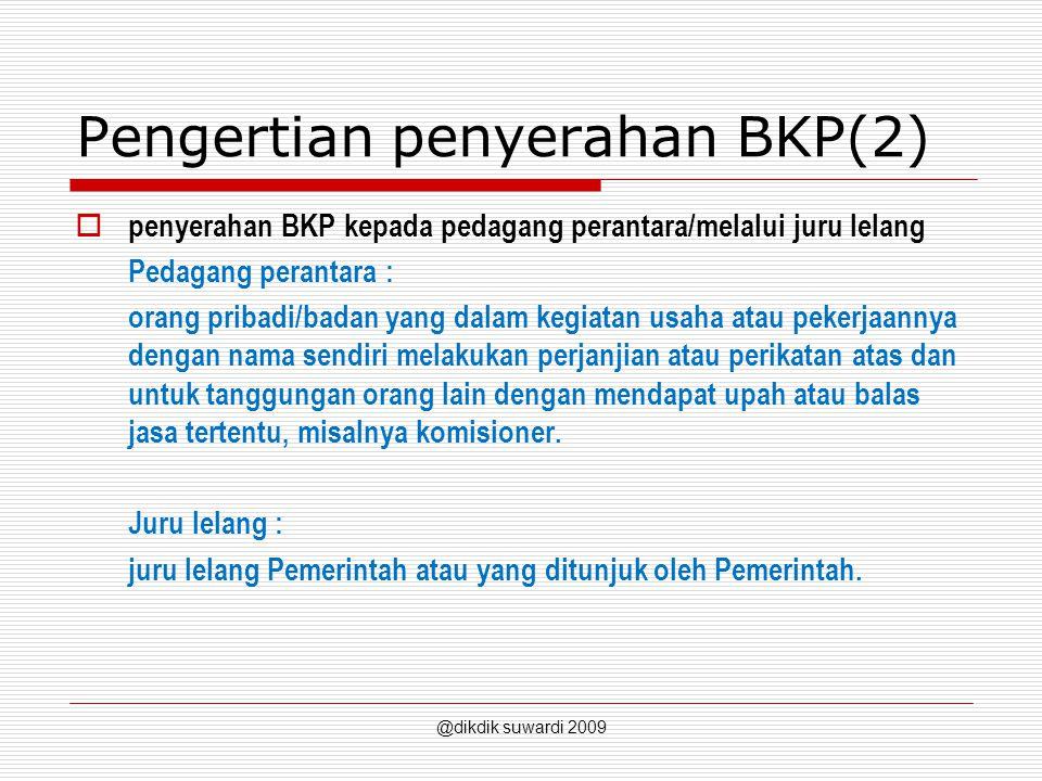 Pengertian penyerahan BKP(2)