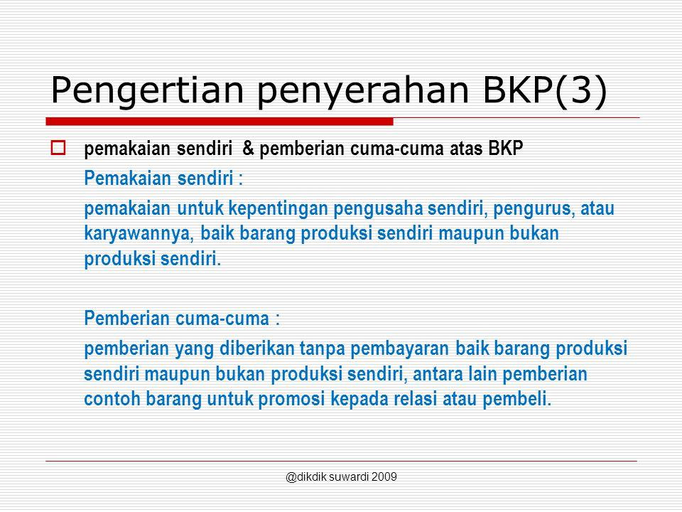 Pengertian penyerahan BKP(3)