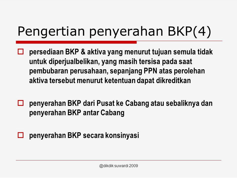 Pengertian penyerahan BKP(4)