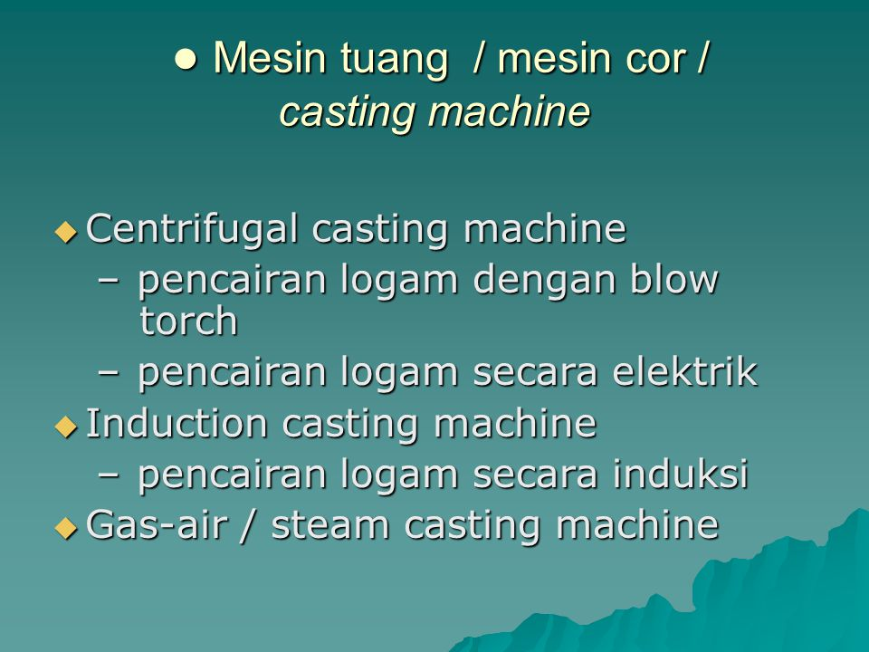 ● Mesin tuang / mesin cor / casting machine