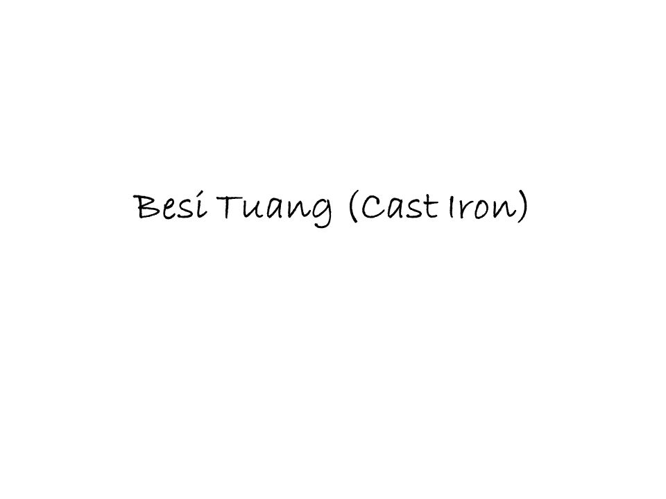 Besi Tuang (Cast Iron)